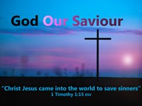 God Our Saviour - Studies in 1st Timothy