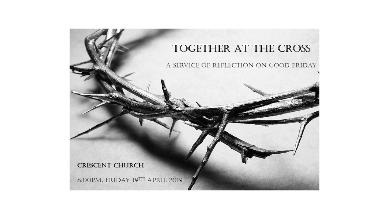 Good Friday - Together at the Cross