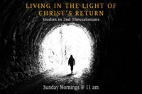 Living in the Light of Christs Return