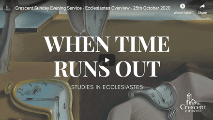 When Time Runs Out - Ecclesiastes Overview